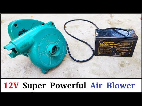Make a Super Powerful Air Blower using 12v 32 Amps DC Motor