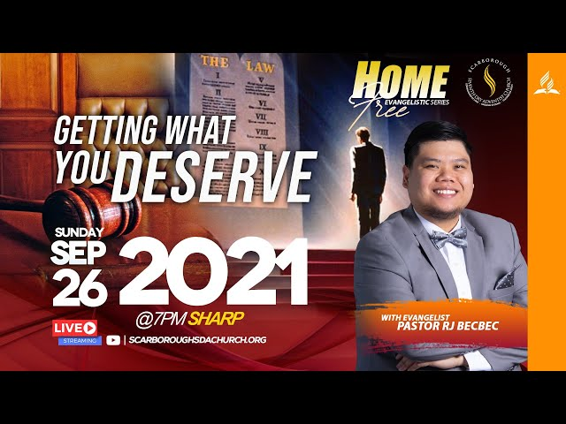 Home Free Series || Getting What You Deserve || Pastor RJ Becbec || September 26, 2021