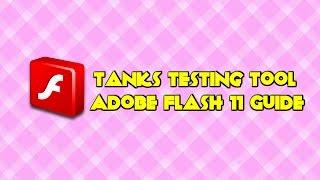 Tanki Online Tanks Testing Tool | Adobe Flash 11 Guide