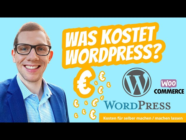 Was kostet WordPress? 💶 Aktuelle WordPress Kosten für einen Blog, Website, Webdesign oder Shop