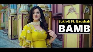 vuclip BAMB Song | Sukh-E Muzical Doctorz Feat. Badshah | Jaani | Lyrics | Latest Punjabi Songs 2018