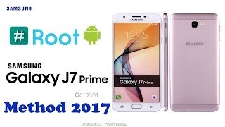 How To Root Galaxy J7 Prime 2017 Method