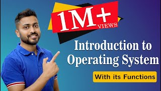 Introduction to Operating System and its Functions | Operating System