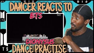 Dancer Reacts To [CHOREOGRAPHY] BTS (방탄소년단) 'Dionysus' Dance Practice | BTS DANCE PRACTISE REACTION