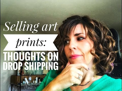 Selling Art Prints: Why Drop-shipping Can Help Your Art Business