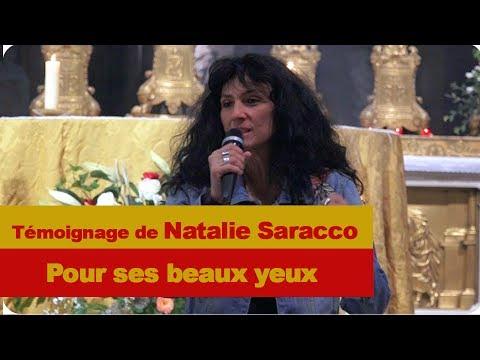 Témoignage de Natalie Saracco - Pour ses beaux yeux