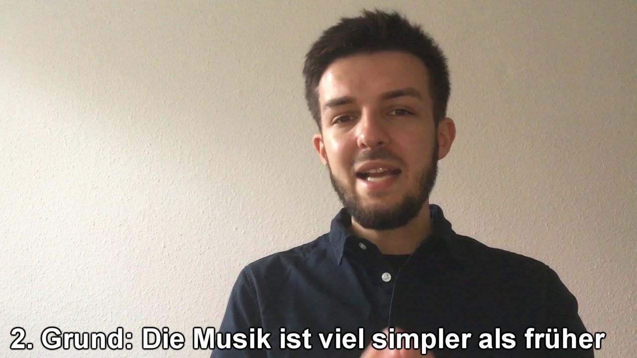 Heutige Musik ist schlecht! #meinungzu