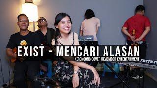 [ KERONCONG ] Exist - Mencari Alasan cover Remember Entertainment