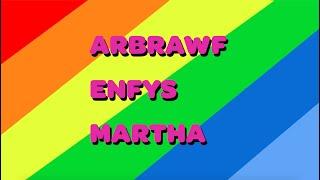 Arbrawf Enfys |Martha| Fideo Fi