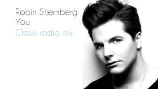 Robin Stjernberg - You (Classi radio mix)