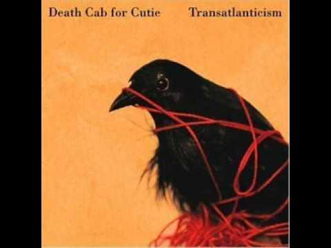 7/11 Transatlanticism-Death Cab w/lyrics