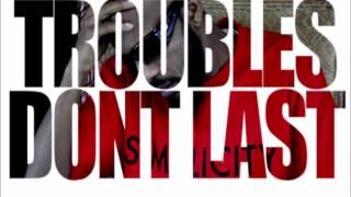 J Slim - Troubles Don