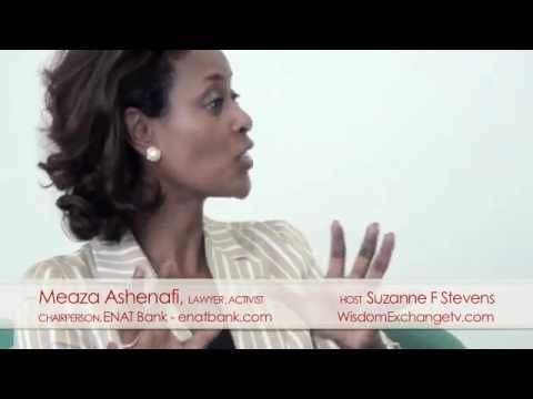 Wisdom Exchange TV host Suzanne F Stevens presents: Meaza Ashenafi Interview