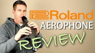 Roland Aerophone | Digital Wind Instrument | Review