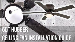 "56"" Hugger Ceiling Fan Installation Guide"