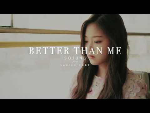 SoJung 소정 (Ladies Code) - Better Than Me (우린 왜 이별 하는 걸까) Lyrics [Han|Rom|Eng]