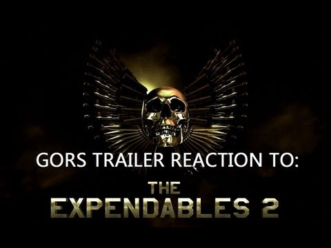 Gors The Expendables 2 Debut Trailer Reaction (And Review)