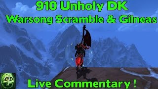 wow legion unholy dk pvp 910 il warsong scramble gilneas live commentary