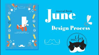 Journal Book June // Design Process // Yes