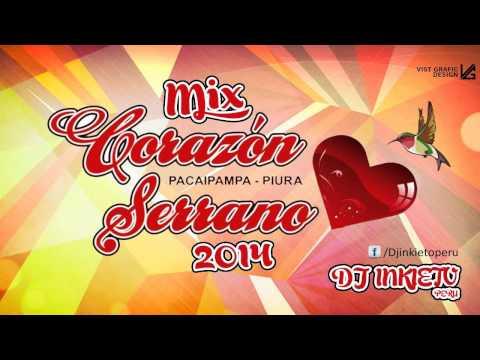 MIX CORAZÓN SERRANO 2014 BAILABLE [DJ INKIETO]