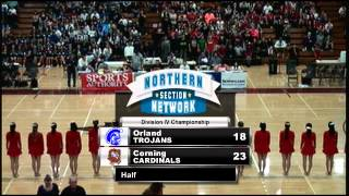 2013 CIF Northern Division IV Boys Basketball Finals- Corning vs. Orland