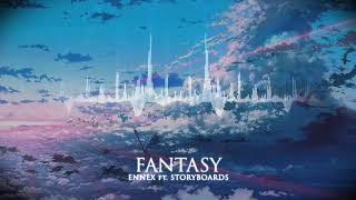 Ennex Fantasy ft Storyboards.mp3