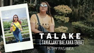 Gambar cover TALAKE - PUTRY Ft CEVIN SYAHAILATUA ( OFFICIAL MUSIC VIDEO )