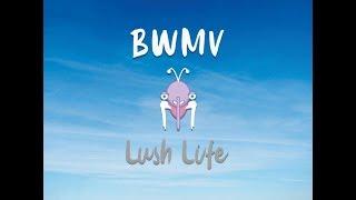BWMV - Lush Life