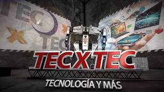 Presentación del canal Tec x Tec