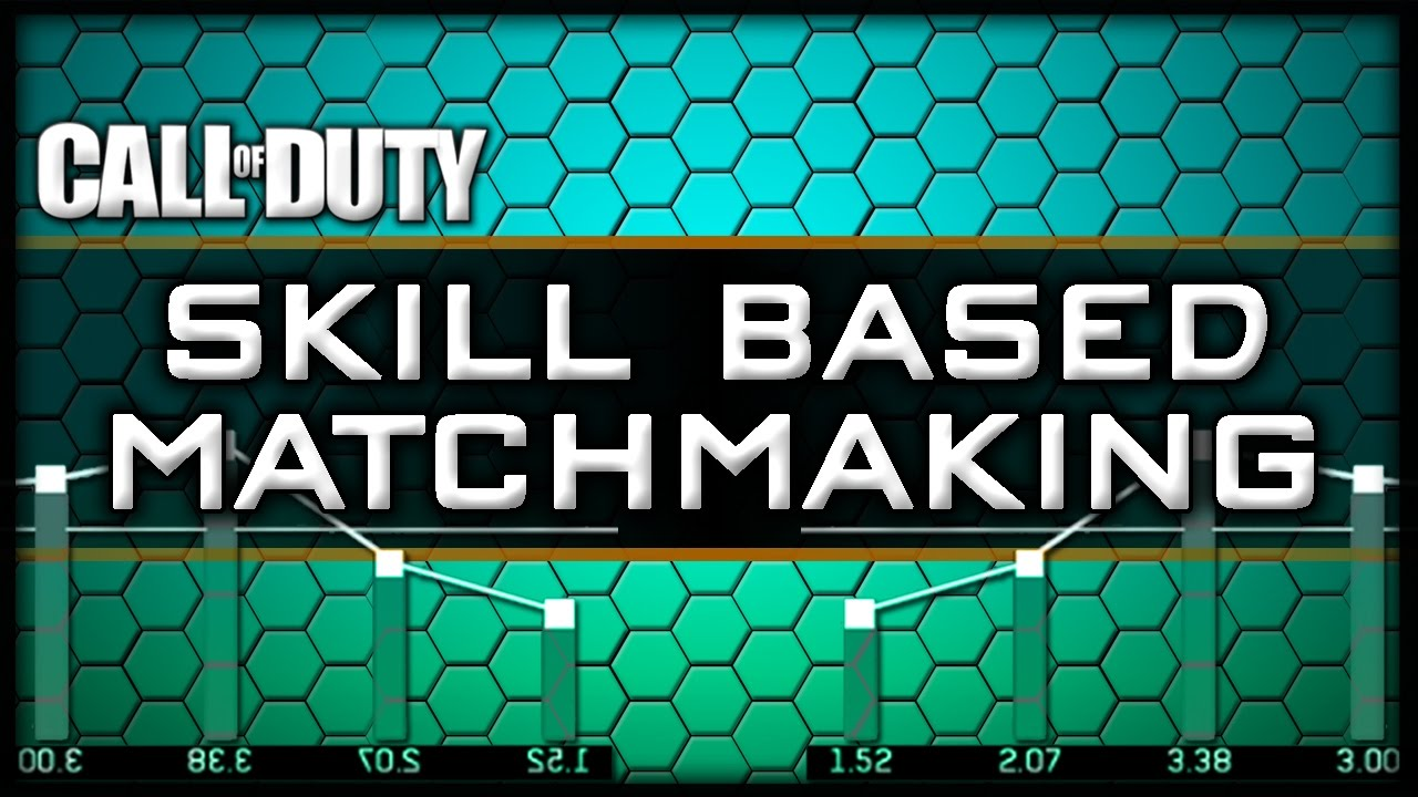 Call of duty skill based matchmaking