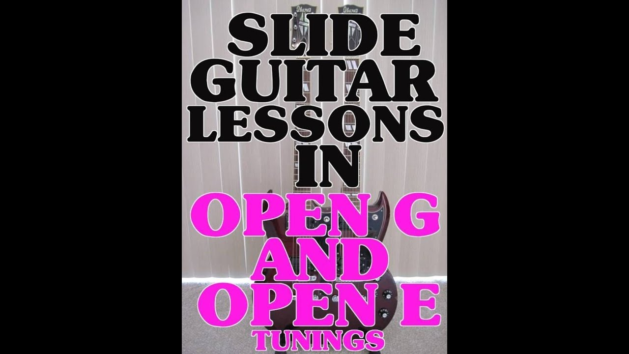 slide guitar lessons in open g and e tunings intro scott grove youtube. Black Bedroom Furniture Sets. Home Design Ideas