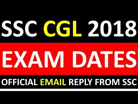 important--ssc-cgl-2018-exam-dates- -ssc-official-email-reply all-ssc-cgl-2018-aspirants-must-watch