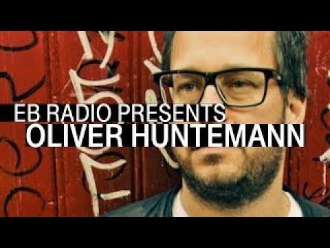 Oliver Huntemann   Exclusive Mix for Electronic Beats Radio   EB.Radio
