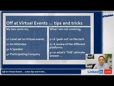 Off at Virtual Events, a few tips & tricks ... #ETTechChat
