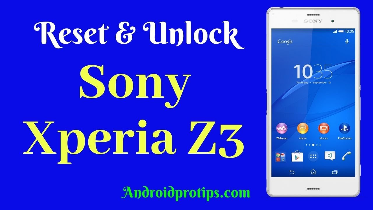 How to Reset & Unlock Sony Xperia Z3