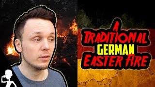 A TRADITIONAL GERMAN EASTER FIRE