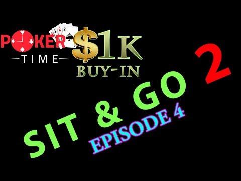 Poker Time Sit & Go 2: Episode 4