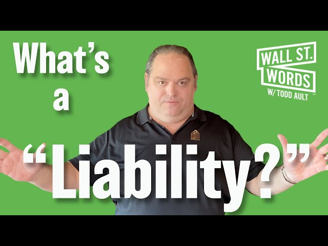 Wall Street Words word of the day = Liability