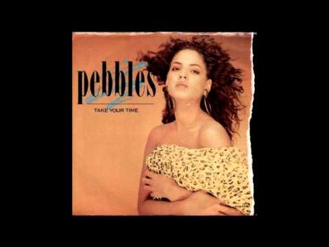 Pebbles Take Your Time Original Album Version
