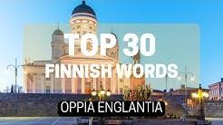 Finnish: Travel Words: Englannin kieli : 30 most common words in English-Finnish