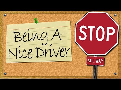 Being A Nice Driver