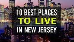 TOP 10 BEST PLACES TO LIVE IN NEW JERSEY | TRAVEL GUIDES 2018