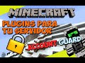 Minecraft: Plugins para tu Servidor - Account Guard (Plugin Anti Hackeos/Grifeos)