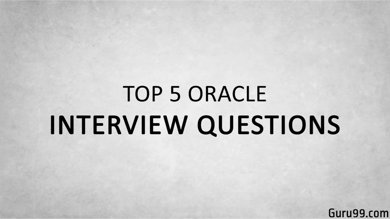 Top 50 Oracle Interview Questions and Answers