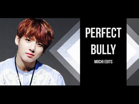 Jungkook FF || Perfect Bully 7