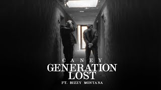 CANEY & BIZZY MONTANA - GENERATION LOST prod. by prodbytwelve  [TOPYBOY EP - OUT NOW]