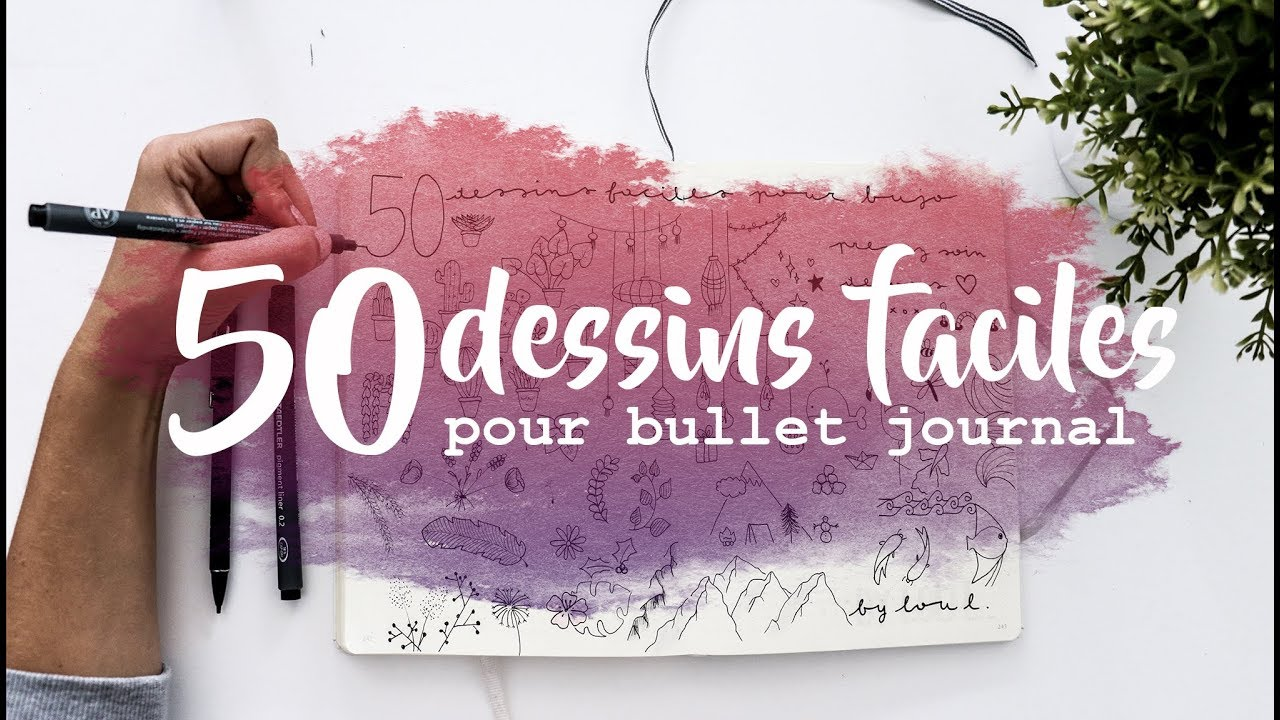 Tuto Bujo 50 Dessins Faciles Bullet Journal Français
