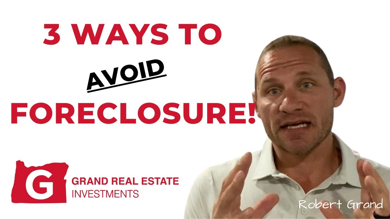 3 Ways to AVOID Foreclosure