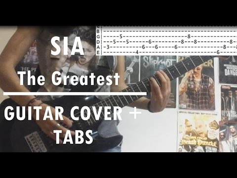 How to play: THE GREATEST by SIA (GUITAR COVER + TABS)