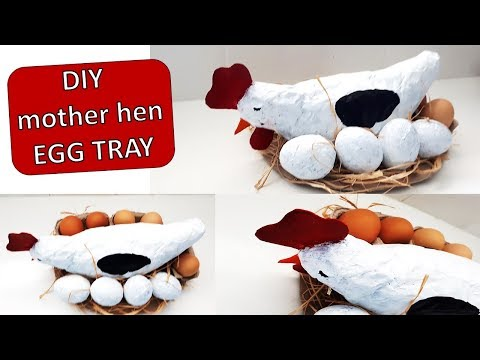 DIY MOTHER HEN EGG TRAY/PAPER MACHE/BEST OUT OF WASTE